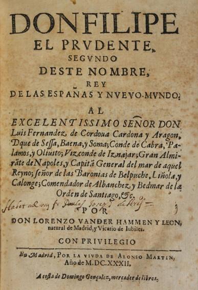 Libros antiguos: DON FILIPE EL PRUDENTE, SEGUNDO DESTE NOMBRE, REY DE LAS ESPAÑAS Y NUEVO MUNDO. - VANDER HAMMEN Y LE - Foto 2 - 109024440