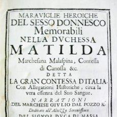 Libros antiguos: MARAVIGLIE HEROICHE DEL SESSO DONNESCO MEMORABILI NELLA DUCHESSA MATILDA MARCHESANA MALASPINA, CONTE. Lote 109023039