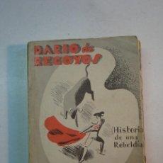 Libros antiguos: RODRIGO SORIANO: DARÍO DE REGOYOS (HISTORIA DE UNA REBELDÍA) (1935). Lote 109344239