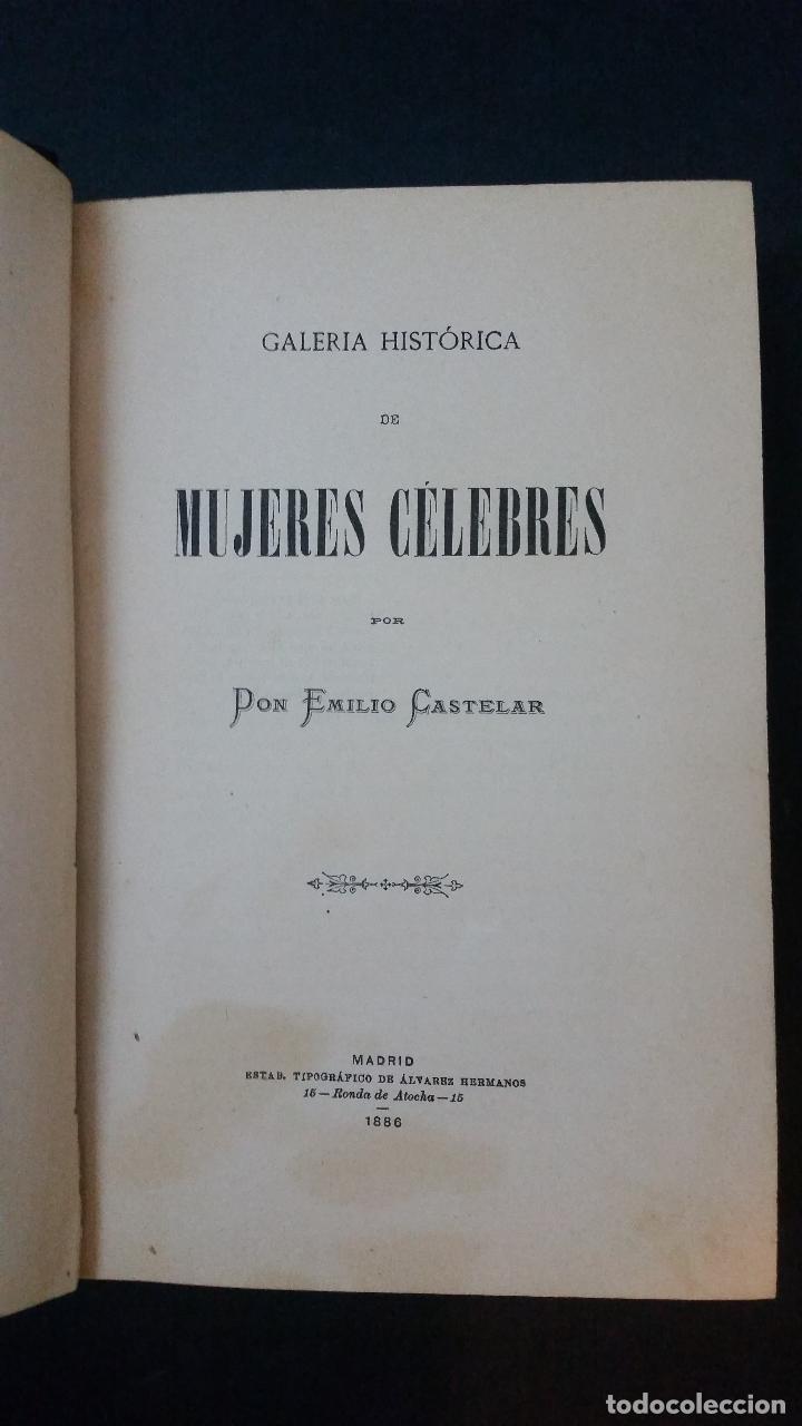 Libros antiguos: 1886 - EMILIO CASTELAR - GALERÍA HISTÓRICA DE MUJERES CÉLEBRES - 8 TOMOS, COMPLETO - Foto 4 - 109833335