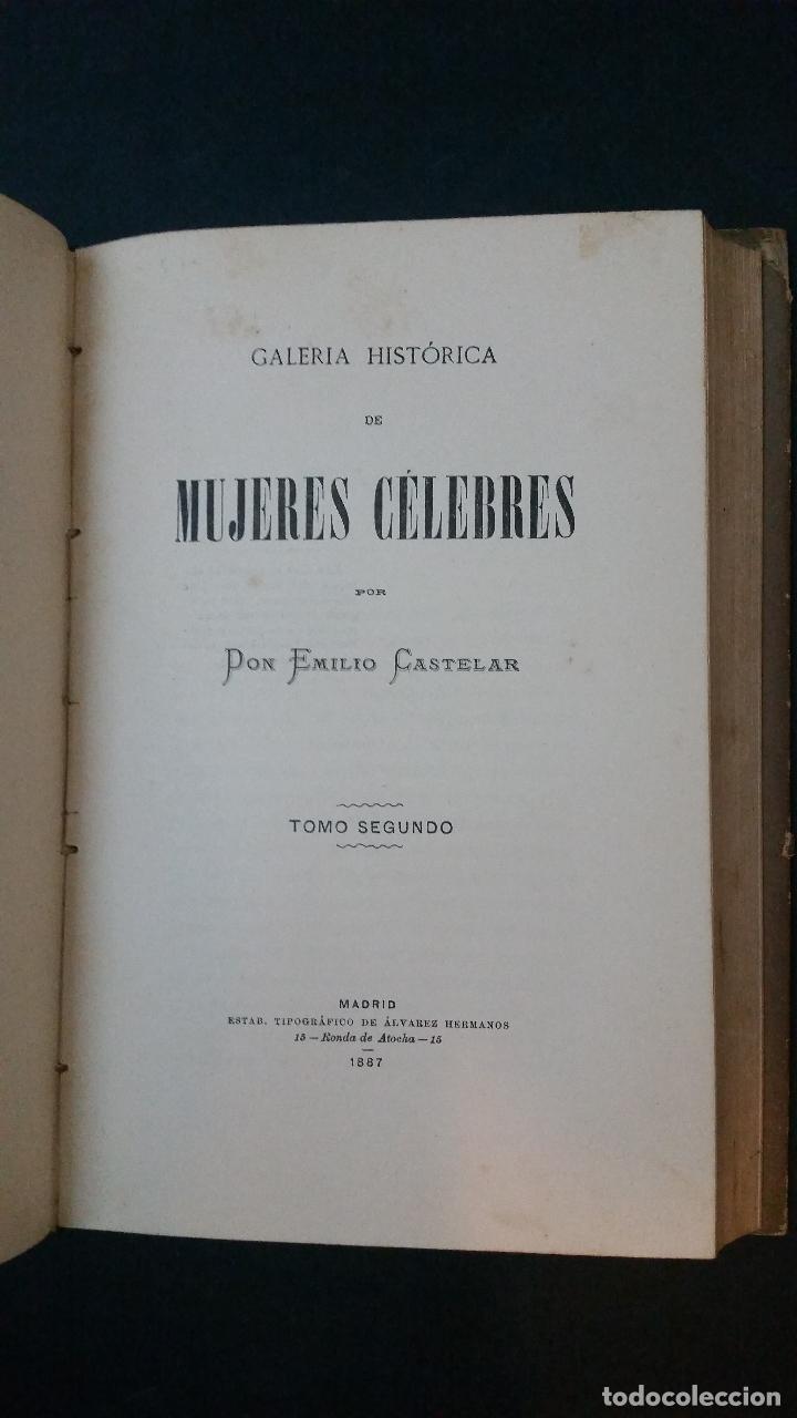 Libros antiguos: 1886 - EMILIO CASTELAR - GALERÍA HISTÓRICA DE MUJERES CÉLEBRES - 8 TOMOS, COMPLETO - Foto 6 - 109833335
