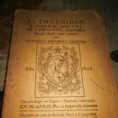 Libros antiguos: EL INGUENIOSO HIDALGO MIGUEL DE CERVANTES SAAVEDRA. POR FRANCISCO NAVARRA Y LESDESMA. 1905. Lote 110741119