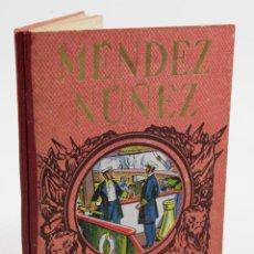 Libros antiguos: MÉNDEZ NÚÑEZ Y EL CALLAO, J.P. BARTINA, 17X22 CM.. Lote 111127587