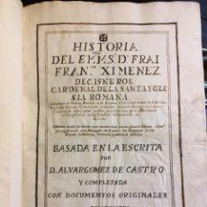 Libros antiguos: HISTORIA DEL CARDENAL DE TOLEDO CISNEROS. MANUSCRITO PRINCIPIOS SIGLO XVIII. INÉDITO Y DESCONOCIDO.. Lote 111900595