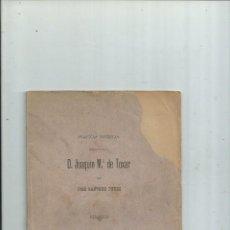 Libros antiguos: D. JOAQUÍN Mª DE TOXAR (UNO DE LOS HÉROES DE LA JORNADA DE 1811). SEVILLA 1894. Lote 111977607