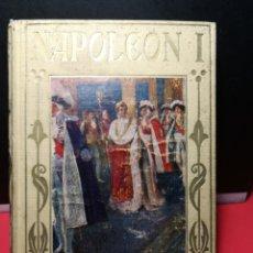 Libros antiguos: POCH, JOSÉ. NAPOLEÓN I, LOS GRANDES HOMBRES. 1934.. Lote 112254562