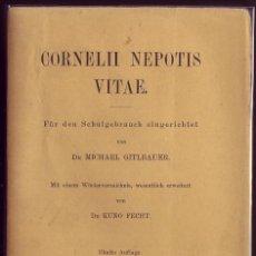 Libros antiguos: CORNELII NEPOTIS VITAE. DR. MICHAEL GITLBAUER. MUNCHEN 1907. . Lote 113014955