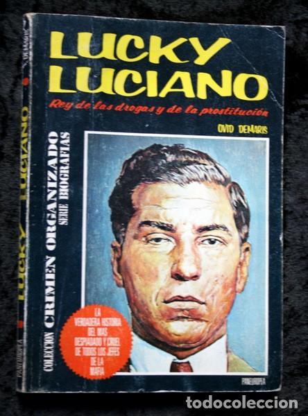 LUCKY LUCIANO - REY DE LAS DROGAS Y DE LA PROSTITUCIÓN (Libros Antiguos, Raros y Curiosos - Biografías )