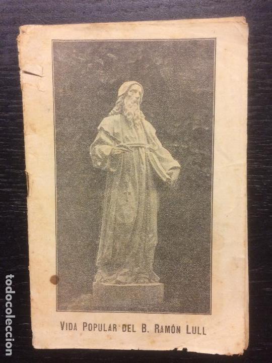 VIDA POPULAR DEL BEATO RAMON LLULL, JAUME BORRAS RULLAN (Libros Antiguos, Raros y Curiosos - Biografías )