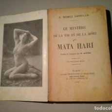 Livres anciens: ENRIQUE GÓMEZ CARRILLO. LE MYSTÉRE ...MATA HARI. CHARPENTIER 1925. ESPIONAJE. 1ª GUERRA MUNDIAL.. Lote 114223267