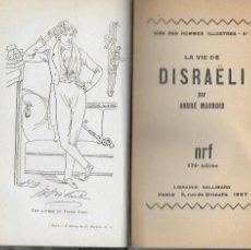 Libros antiguos: LA VIE DE DISRAELÏ / ANDRÉ MAUROIS. PARIS : GALLIMARD, 1927. SIGNÉ PAR L'AUTEUR. 19X12CM. 340 P.. Lote 114441327