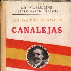 Libros antiguos: CANALEJAS / LUIS ANTÓN DEL OLMET, A. GARCIA CARRAFFA. Lote 114957131
