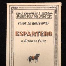 Libros antiguos: ESPARTERO, EL GENERAL DEL PUEBLO. 1932. Lote 115007899