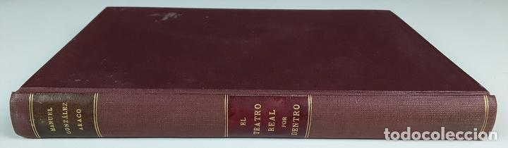 EL TEATRO REAL POR DENTRO. MANUEL GONZÁLEZ ARACO. 1897. (Libros Antiguos, Raros y Curiosos - Biografías )