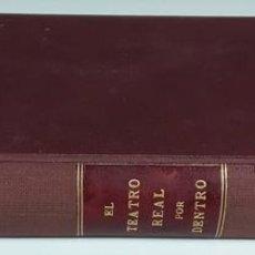 Libros antiguos: EL TEATRO REAL POR DENTRO. MANUEL GONZÁLEZ ARACO. 1897.. Lote 115064067