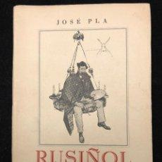 Libros antiguos: JOSÉ PLA. RUSIÑOL Y SU TIEMPO. Lote 115111995