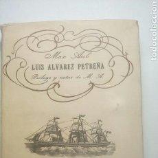 Libros antiguos: LUIS ALVAREZ PETREÑA. MAX AUB. Lote 115434096