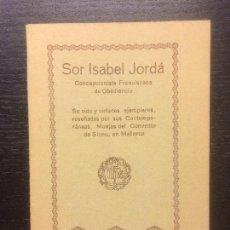 Libros antiguos: SOR ISABEL JORDA, MONJA DEL CONVENTO DE SINEU, MALLORCA. Lote 115500271