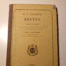 Libros antiguos: MT CICERONIS BRUTUS, PAR F DELFOUR. PARIS 1867. Lote 115525274