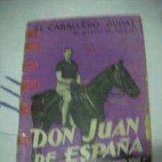 Alte Bücher - ANTIGUO LIBRO HISTORIA - EL CABALLERO AUDAZ, DON JUAN DE ESPAÑA, HEREDERO DE ALFONSO XIII - 116133295
