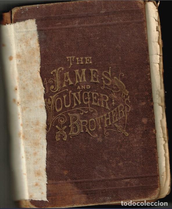 Alte Bücher: VIDA Y AVENTURAS DE JESSE JAMES Y DE LOS HNOS YOUNGER, FAMOSOS FORAJIDOS DEL OESTE. 1882 ¡VER FOTOS! - Foto 3 - 116204363