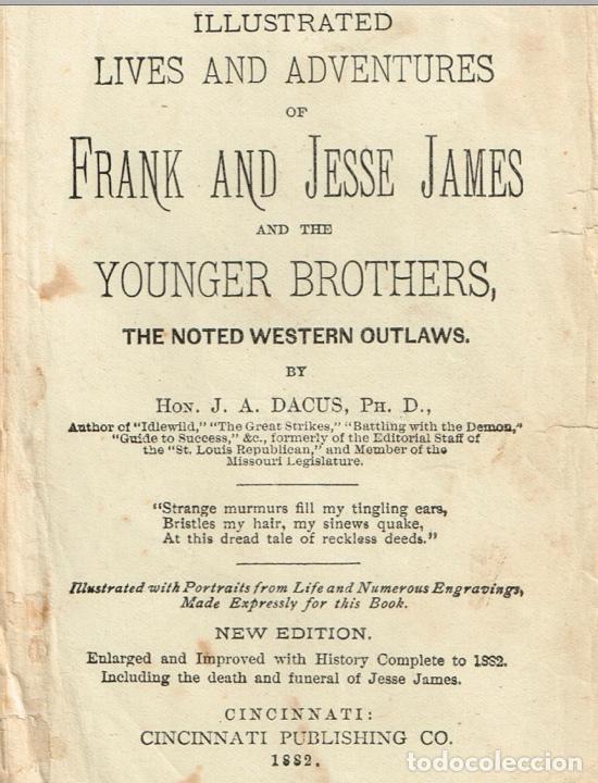 Alte Bücher: VIDA Y AVENTURAS DE JESSE JAMES Y DE LOS HNOS YOUNGER, FAMOSOS FORAJIDOS DEL OESTE. 1882 ¡VER FOTOS! - Foto 4 - 116204363