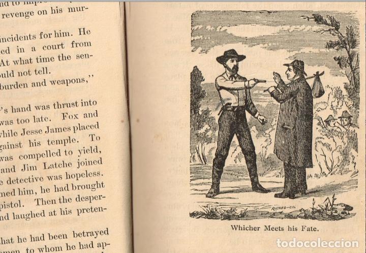 Alte Bücher: VIDA Y AVENTURAS DE JESSE JAMES Y DE LOS HNOS YOUNGER, FAMOSOS FORAJIDOS DEL OESTE. 1882 ¡VER FOTOS! - Foto 15 - 116204363
