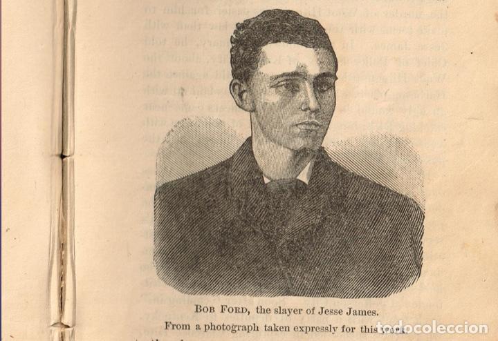Alte Bücher: VIDA Y AVENTURAS DE JESSE JAMES Y DE LOS HNOS YOUNGER, FAMOSOS FORAJIDOS DEL OESTE. 1882 ¡VER FOTOS! - Foto 18 - 116204363