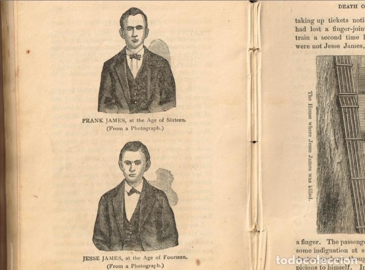 Alte Bücher: VIDA Y AVENTURAS DE JESSE JAMES Y DE LOS HNOS YOUNGER, FAMOSOS FORAJIDOS DEL OESTE. 1882 ¡VER FOTOS! - Foto 20 - 116204363