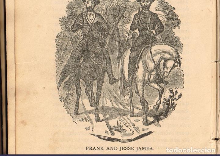 Alte Bücher: VIDA Y AVENTURAS DE JESSE JAMES Y DE LOS HNOS YOUNGER, FAMOSOS FORAJIDOS DEL OESTE. 1882 ¡VER FOTOS! - Foto 26 - 116204363