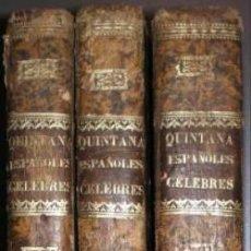 Libros antiguos: QUINTANA, MANUEL JOSEF: VIDAS DE ESPAÑOLES CELEBRES. 3 VOLS. 1833-1841. Lote 117745743