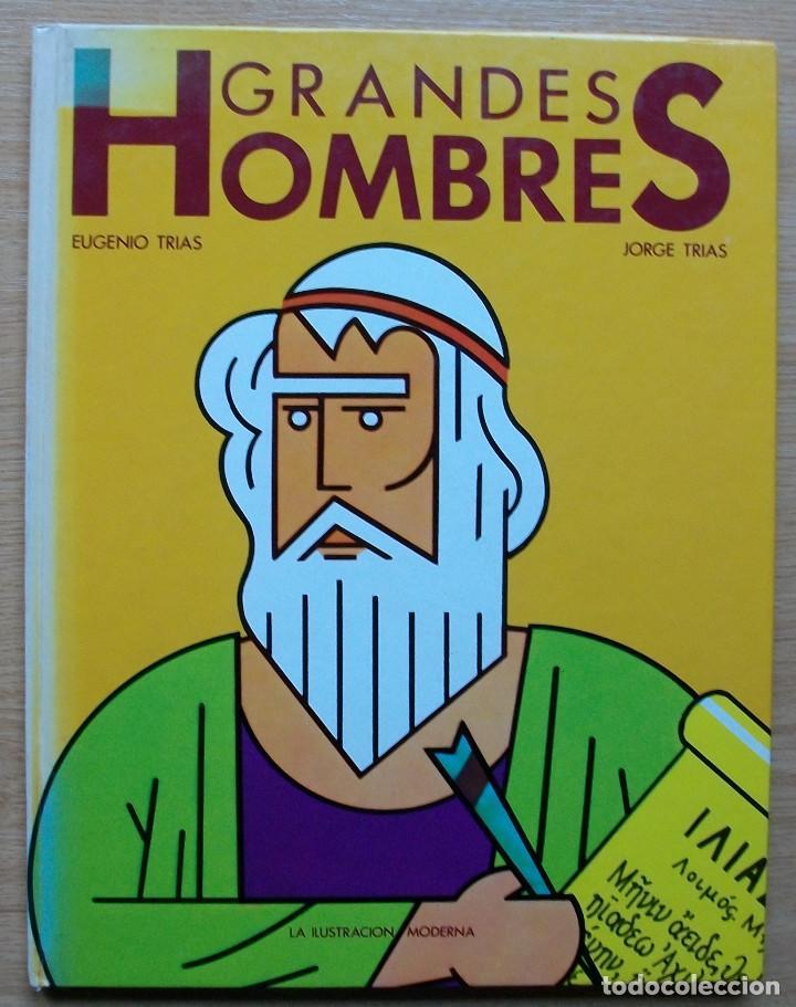 GRANDES HOMBRES. EUGENIO TRIAS. JORGE TRIAS. 1979 (Libros Antiguos, Raros y Curiosos - Biografías )