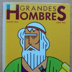 Libros antiguos: GRANDES HOMBRES. EUGENIO TRIAS. JORGE TRIAS. 1979. Lote 118064135