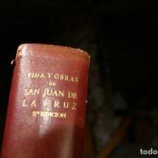 Libros antiguos: VIDA Y OBRA DE SAN JUAN DE LA CRUZ 1950. Lote 118184367
