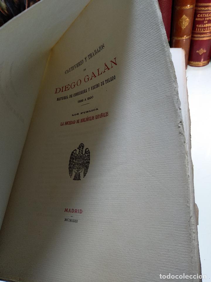 Libros antiguos: CAUTIVERO Y TRABAJOS DE DIEGO GALÁN - NATURAL DE CONSUEGRA Y VECINO DE TOLEDO - 1923 - MADRID - - Foto 4 - 118285279