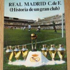 Libros antiguos: REAL MADRID (HISTORIA DE UN GRAN CLUB) VOL 1 1984 LIBRO LUIS MIGUEL GONZÁLEZ. Lote 155058666