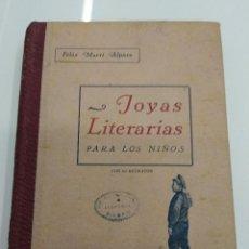 Libros antiguos: JOYAS LITERARIAS PARA LOS NIÑOS CON 50 RETRATOS FELIX MARTI ALPERA LIBRERIA HERNANDO 1926. Lote 121647859