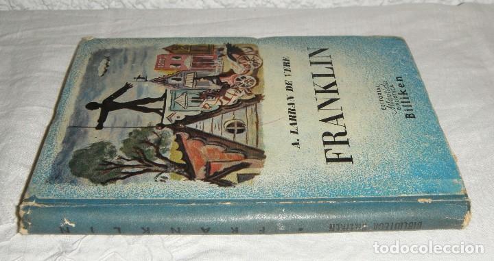 FRANKLIN. A. LARRAN DE VERE. (Libros Antiguos, Raros y Curiosos - Biografías )