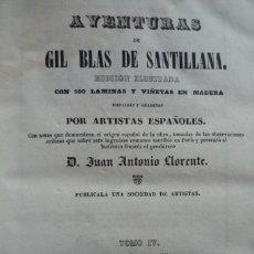 Libros antiguos: AVENTURAS DE 'GIL BLAS DE SANTILLANA' EDICIÓN ILUSTRADA CON LÁMINAS Y VIÑETAS DE MADERA DIBUJADAS Y. Lote 122558275