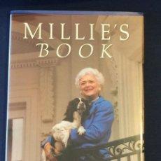 Libros antiguos: LIBRO FIRMADO A MANO BARBARA BUSH -MILLIE'S BOOK - EN 2010, PRIMERA EDICION. Lote 122558315