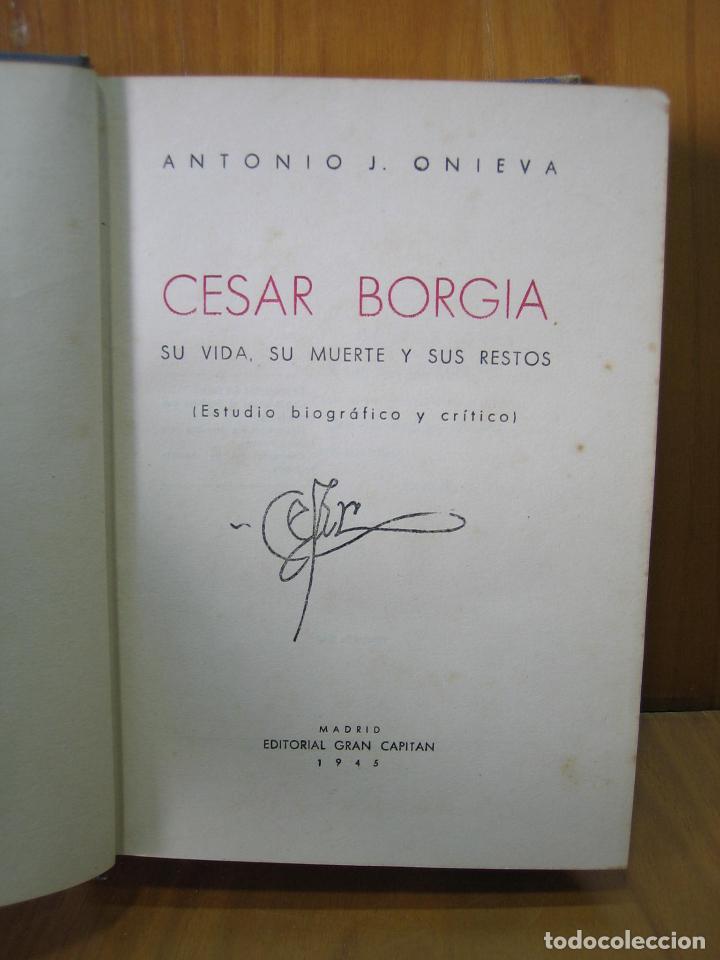 LOS BORGIA. CESAR BORGIA 1945 (Libros Antiguos, Raros y Curiosos - Biografías )