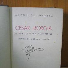 Libros antiguos: LOS BORGIA. CESAR BORGIA 1945. Lote 122994735