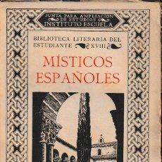 Libros antiguos: MÍSTICOS ESPAÑOLES (VV.AA. 1934) SIN USAR. Lote 123056039