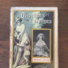 Libros antiguos: QUERIDAS CELEBRES, NINON DE LENCLOS POR ALVARO CARRILLO, 1912. Lote 124426103