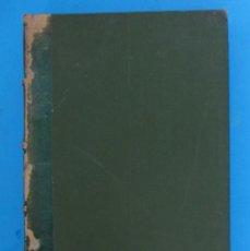 Libros antiguos: LA COLLA DEL CARRER. MEMORIAS DE XICOT. PER JOAN PONS Y MASSAVEU. IMP. LA RENAIXENSA, 1887.. Lote 124632103