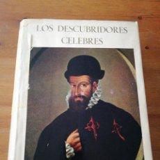 Libros antiguos: LOS DESCUBRIDORES CÉLEBRES. Lote 124708871