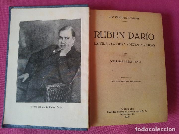 Libros antiguos: RUBEN DARIO - LA VIDA, LA OBRA Y NOTAS CRITICAS - COLECCION LOS GRANDES HOMBRES 1930 - Foto 2 - 125046419