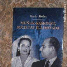 Libros antiguos: F1 MUÑOZ RAMONET SOCIETAT IL-LIMINADA XAVIER MUÑOZ.1A EDICIO . Lote 125086239