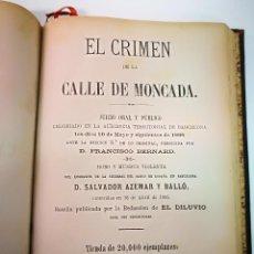 Libros antiguos: EL CRIMEN DE LA CALLE MONCADA.IMPRENTA DEL PRINCIPADO 1886. Lote 125116907