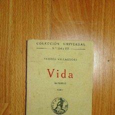 Libros antiguos: TORRES VILLARROEL, DIEGO DE. VIDA. TOMO I : MEMORIAS (UNIVERSAL ; 154 Y 155). Lote 125121291